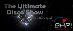 The Ultimate Disco Show on BHP Radio Wednesdays 10pm