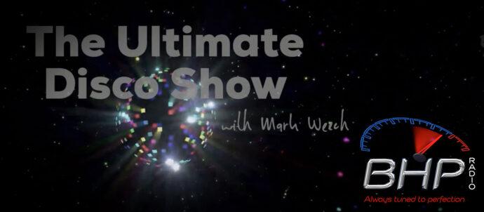 The Ultimate Disco Show on BHP Radio Wednesdays 10pm