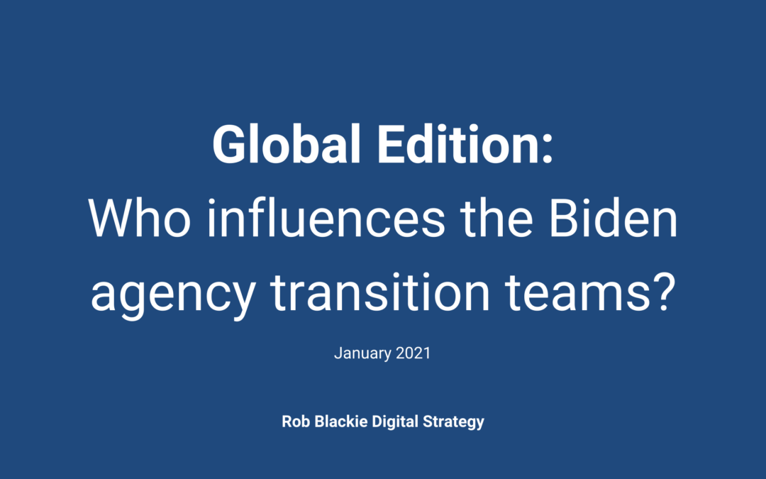 Global Edition: Who influences the Biden agency transition teams?