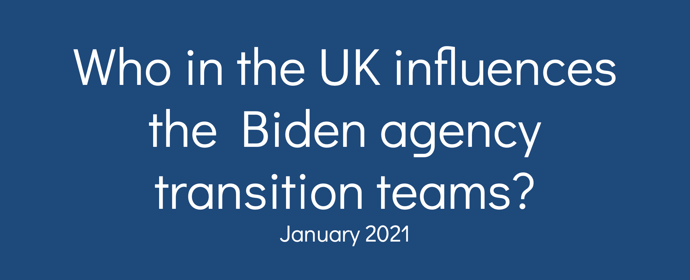Who influences Biden team cover UK