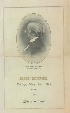 Ham House Wagner Concert May 1891