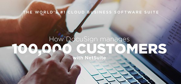 DocuSign streamlines with NetSuite Cloud ERP