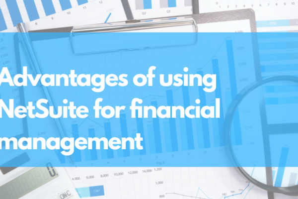 NetSuite for Financial Management