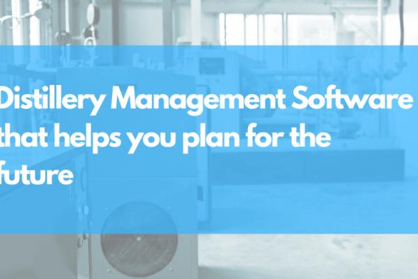 Distillery Management Software