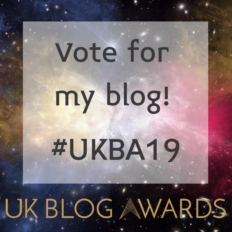 Vote For Me In UK Blog Awards 2019 Please