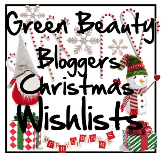 Green Beauty Blogger's Christmas Wishlist