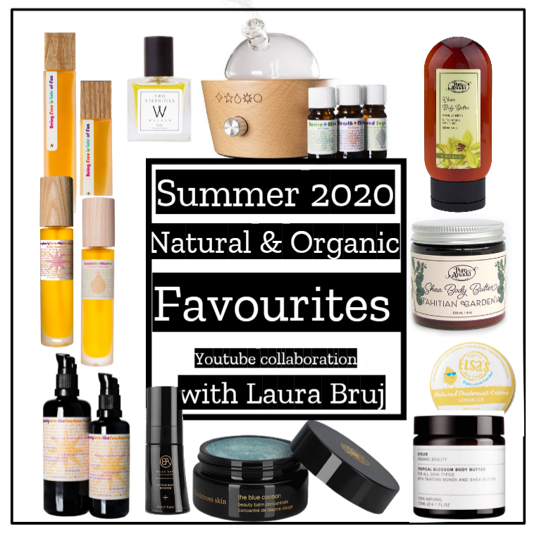 Natural & Organic Summer 2020 Favourites – Youtube collab with Laura Bruj