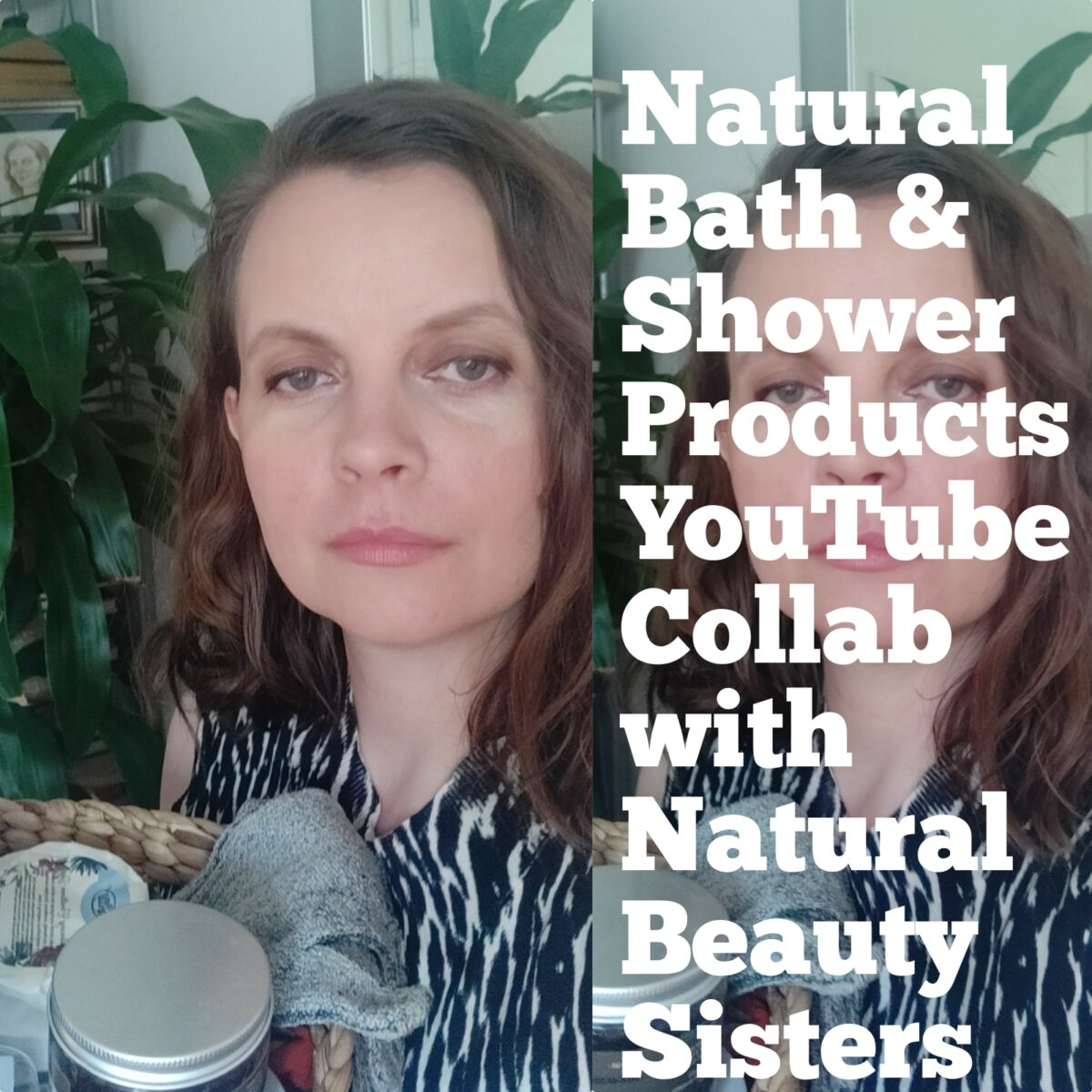My Natural Bath & Shower Products – YouTube Collaboration