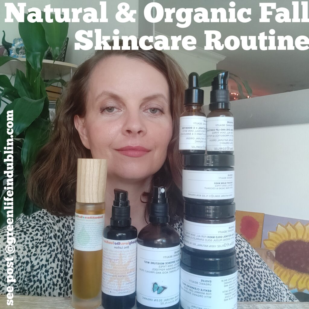 My Natural & Organic Fall Skincare Routine - Evolve Organic Beauty, Living Libations, Alteya Organics, Khadi & More