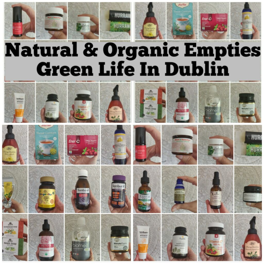 Natural and organic empties October 2020 - Green Life In Dublin
