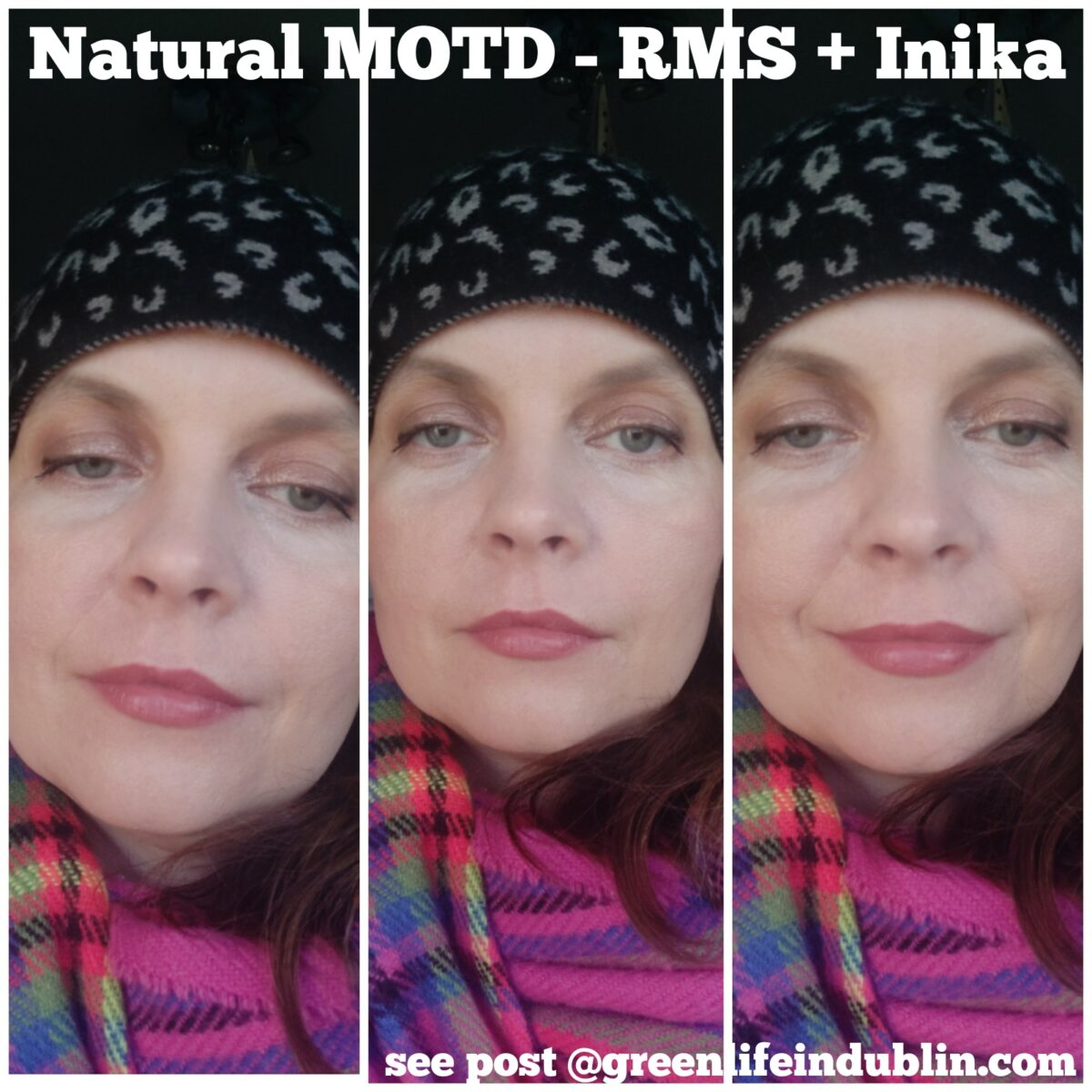 Natural MOTD using RMS Beauty & Inika – Green Life In Dublin