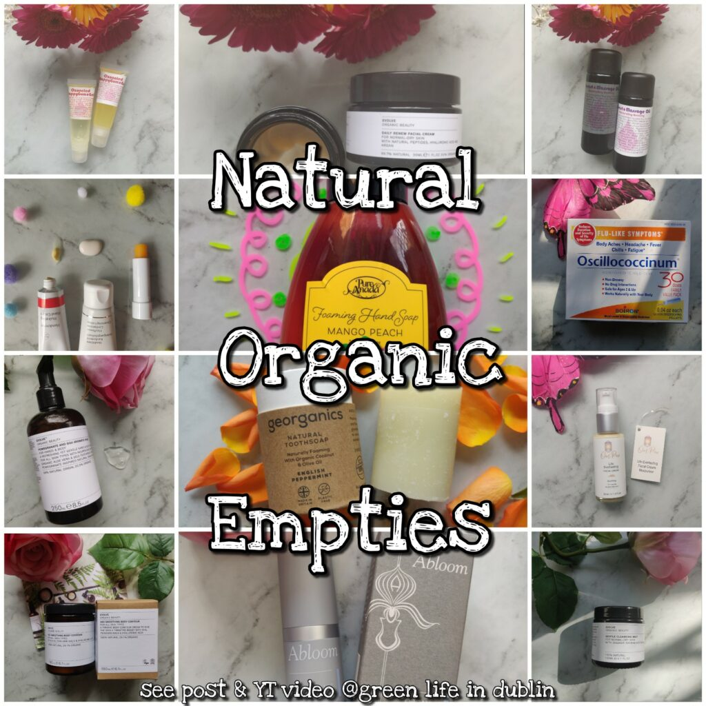 Natural & Organic March 21 Empties - Green Life In Dublin