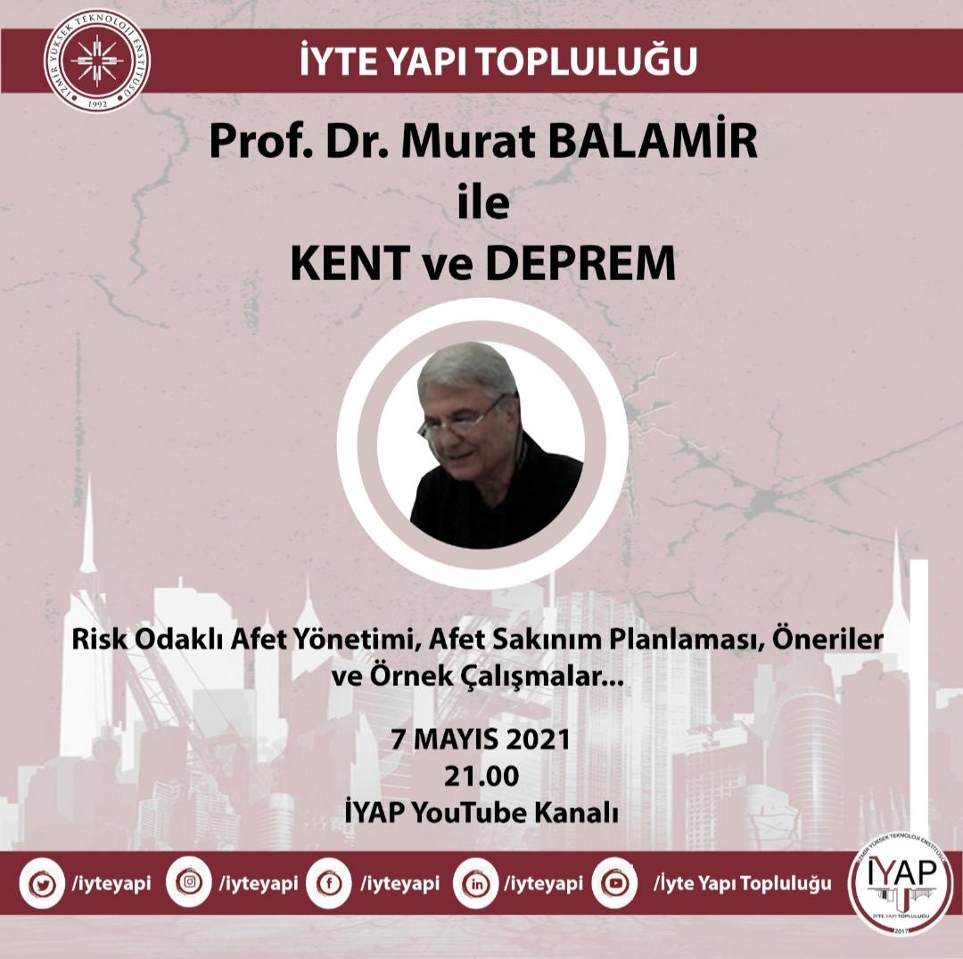 """Prof. Dr. Murat Balamir ile """"Kent ve Deprem"""" Söyleşisi"""