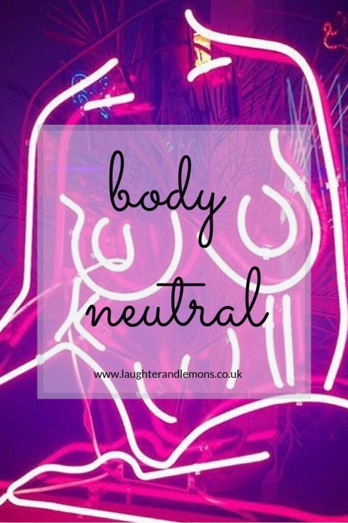 Body neutral: the new body belief