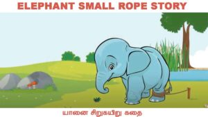 Elephant rope story in tamil