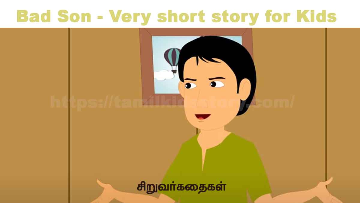 Bad Son - Very short story for Kids