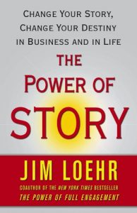 Jim Loehr, The Power of Story