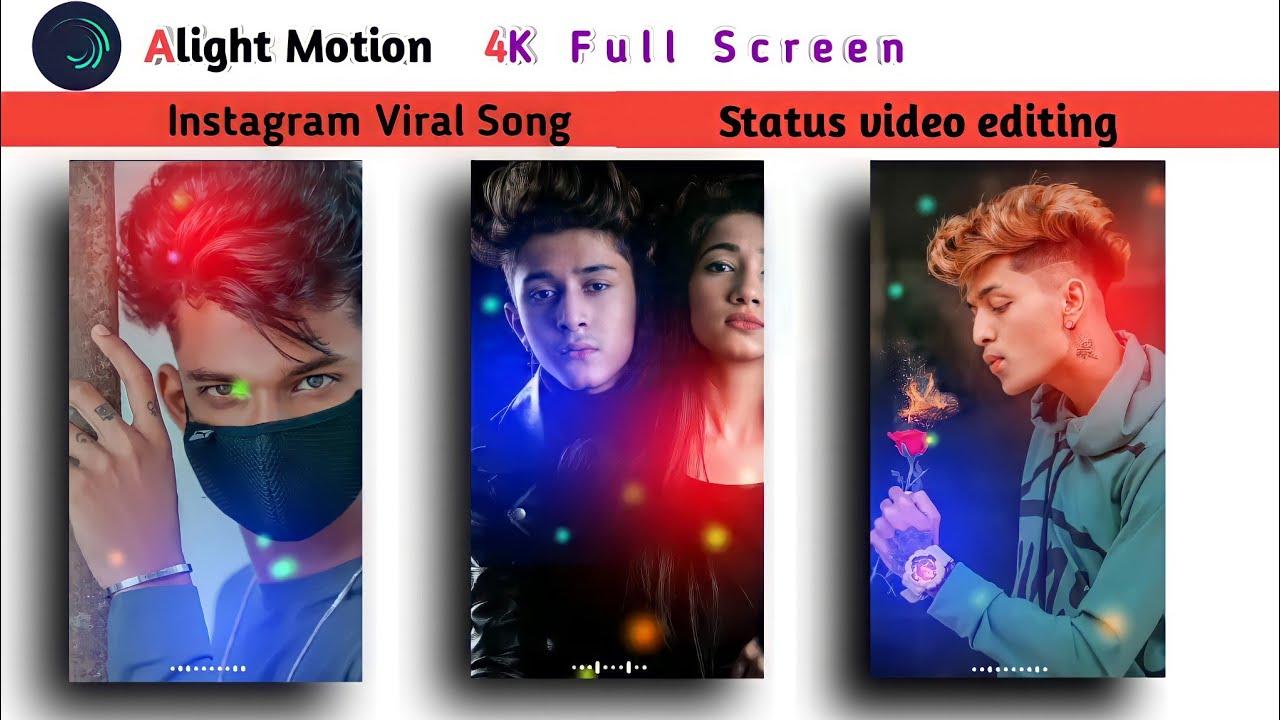 Alight Motion 4k full Screen WhatsApp Status video editing.