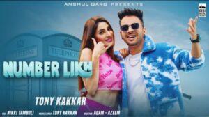 Number Likh Lyrics – Tonny Kakkar