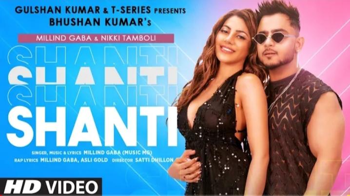 Shanti Nahi Song  lyrics – Millind Gaba