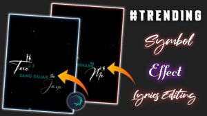 Trending Symboy Effect Lyrics video editing