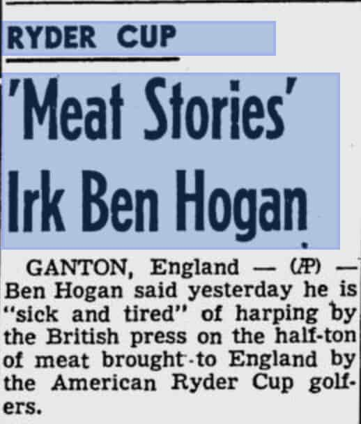 Newspaper coverage of Ben Hogan's disapproval of the meat story
