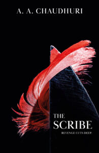 The Scribe, out with Endeavour Media July 2019.  Available to pre-order in e-book 1st June, in print 11th June.