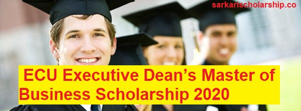 ECU Executive Dean's Master of Business Scholarship 2020