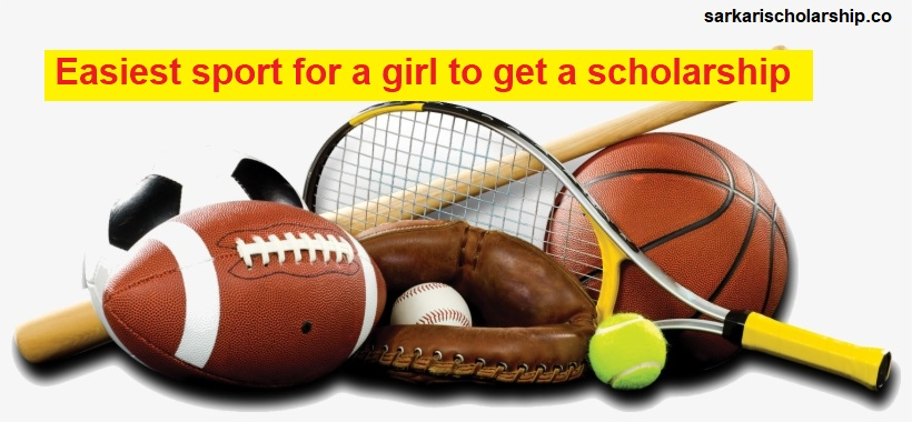 Easiest sport for a girl to get a scholarship