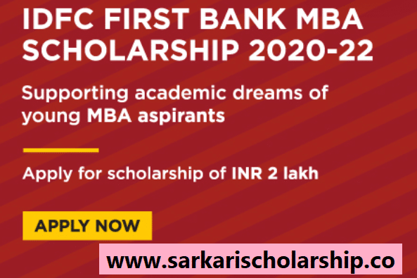 IDFC FIRST Bank MBA Scholarship 2020-22