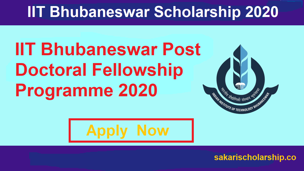 IIT Bhubaneswar Post Doctoral Fellowship Programme 2020