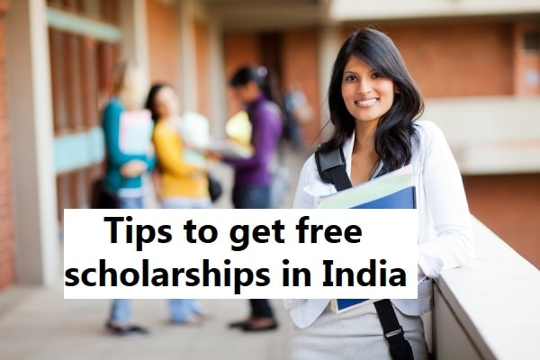 free scholarships in India