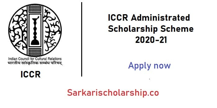 ICCR Administrated Scholarship