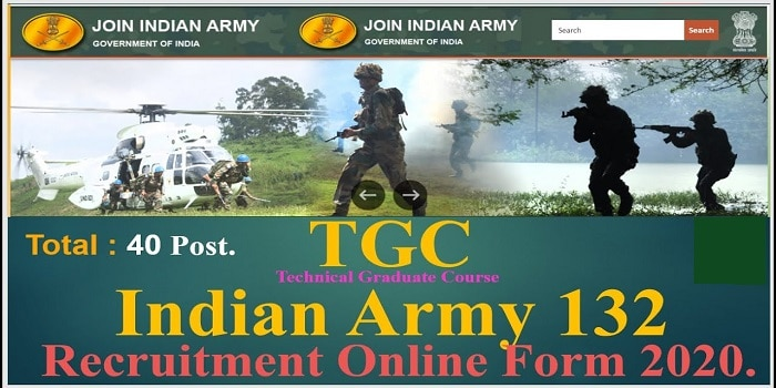 Indian Army TGC 132 Recruitment 2020 Online FormIndian Army TGC 132 Recruitment 2020 Online Form apply now