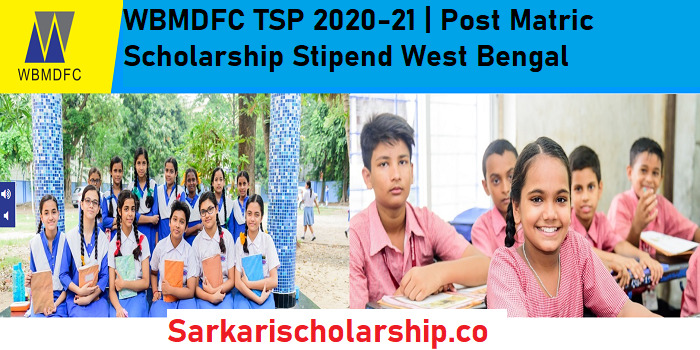 WBMDFC TSP 2020-21 Post Matric Scholarship Stipend West Bengal