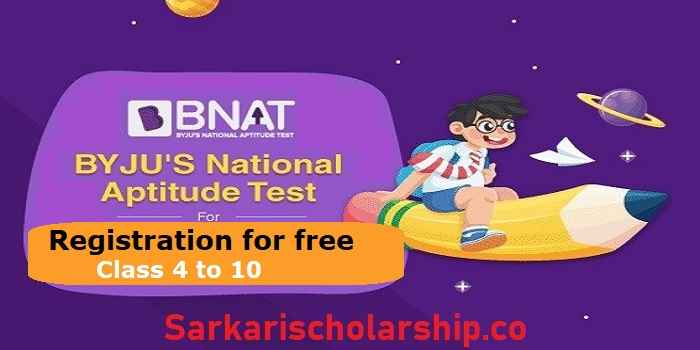 BYJU'S BNAT October scholarship 2020 For Class 4 to 10 Online Aptitude & Scholarship Test [ 100% scholarship ]