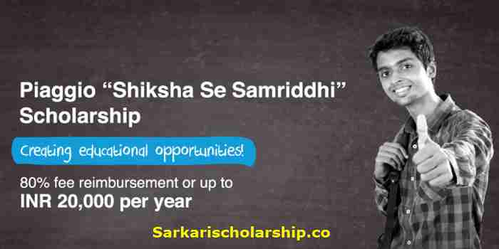 "Piaggio ""Shiksha Se Samriddhi"" Scholarship 2020 buddy4study.com apply now"