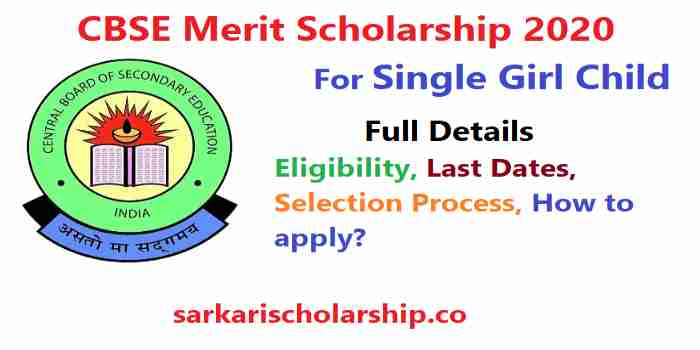 CBSE Merit Scholarship For Single Girl Child
