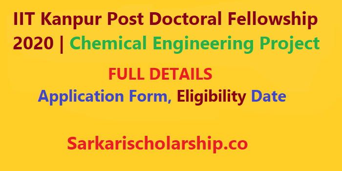 IIT Kanpur Post Doctoral Fellowship 2020 Chemical Engineering