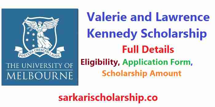 University of Melbourne Valerie and Lawrence Kennedy Scholarship