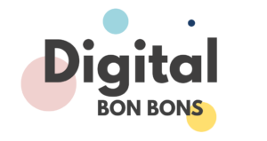 Digital Bon Bons - Maxine Guest Blog
