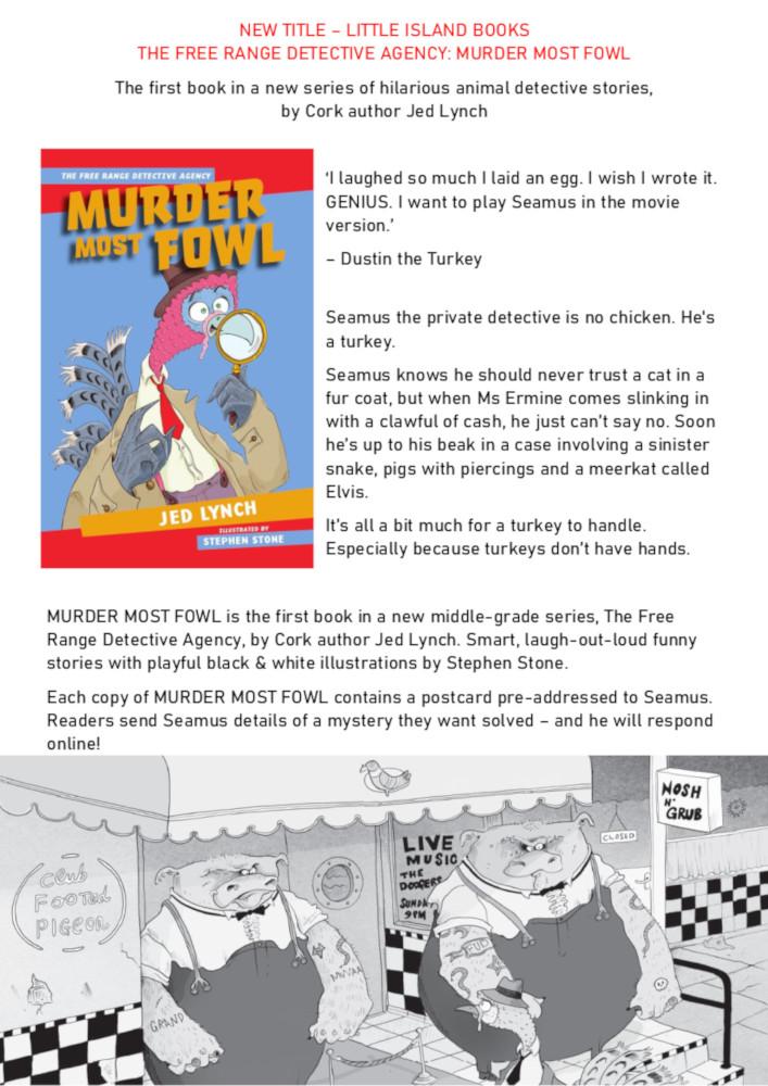 Murder Most Fowl press release CORK[1297]