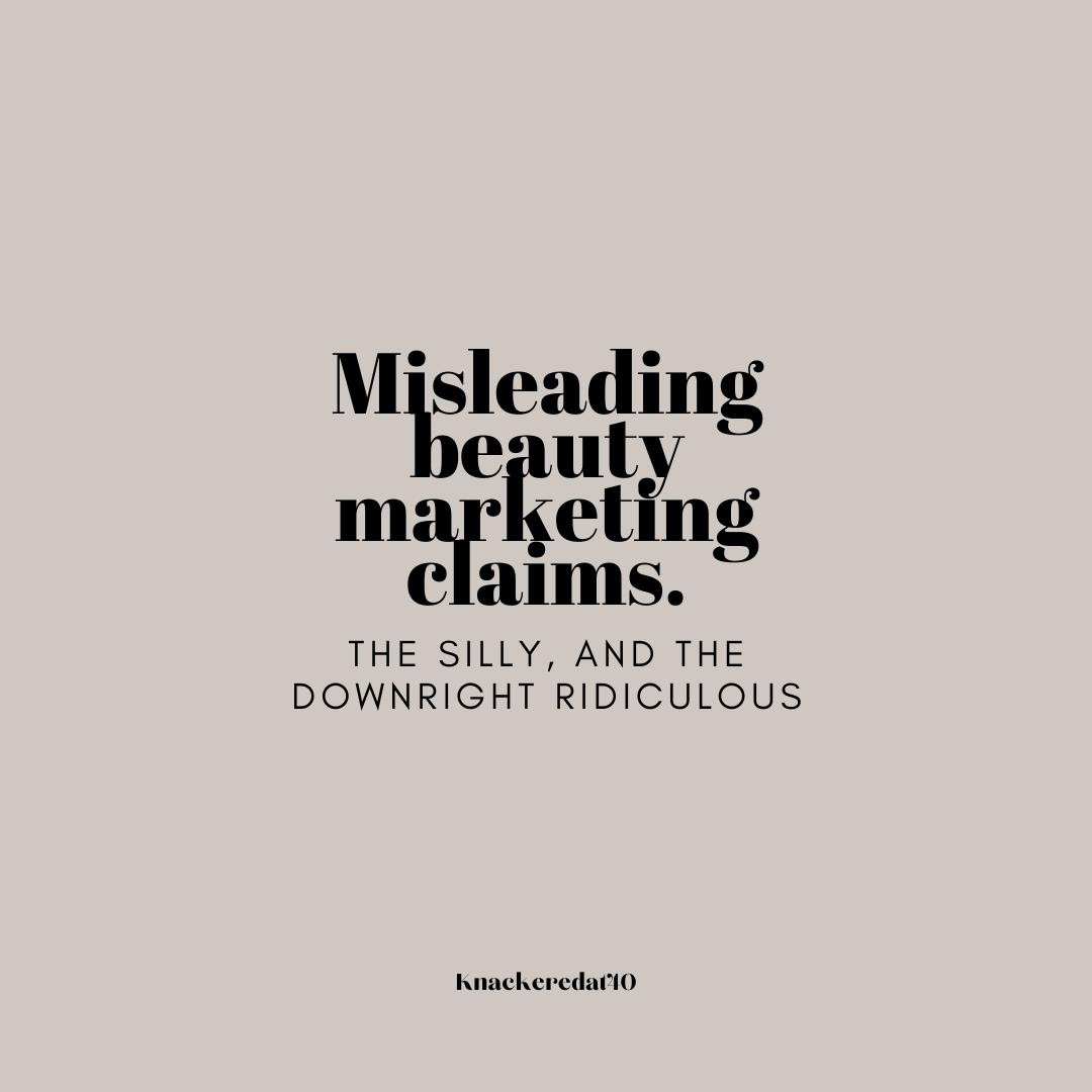 Misleading Beauty Marketing Claims.