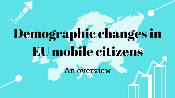 Demographic changes in EU mobile citizens