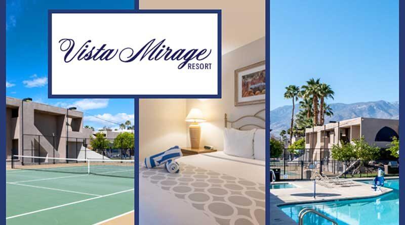 Vista Mirage Resortin Palm Springs, CA