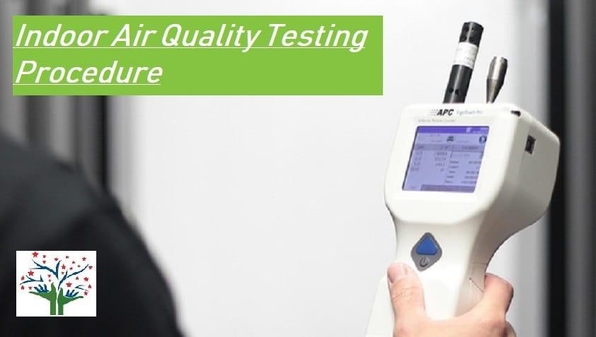 Indoor Air Quality Testing Procedure