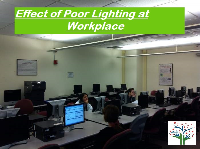 Effects of Poor Lighting at Workplace