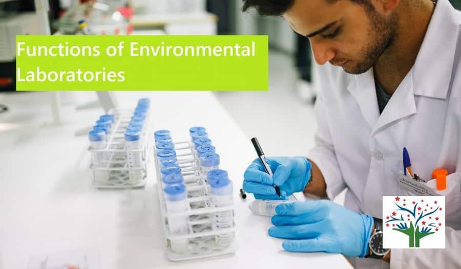 Functions of Environmental Laboratories