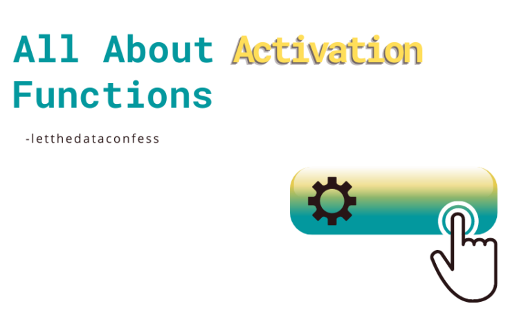 All about Activation Functions