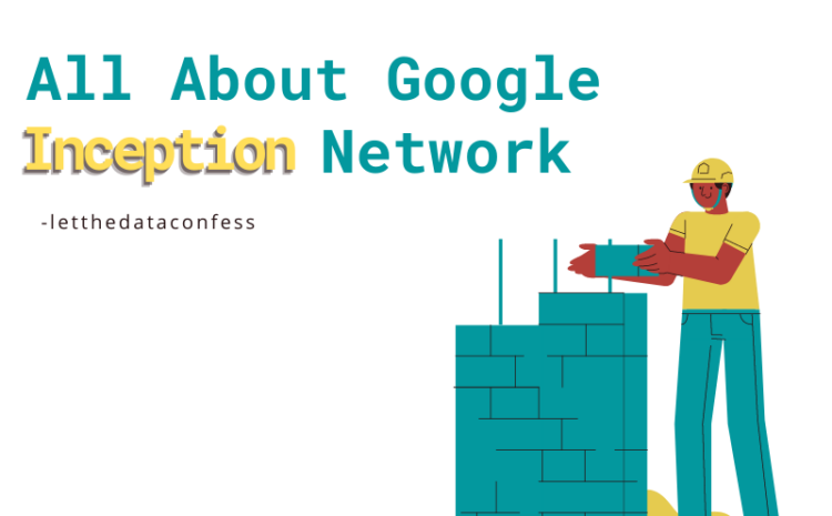 All about Google's Inception network